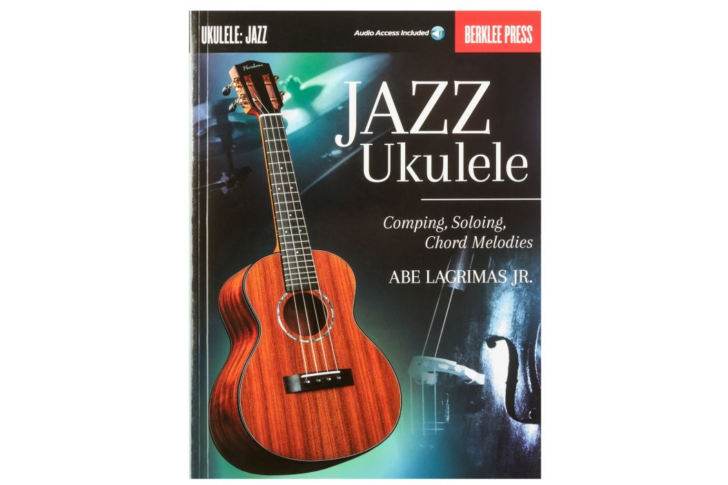 MS Jazz Ukulele: Comping, Soloing, Chord Melodies (Berklee Guide)