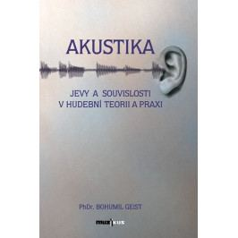 Muzikus Akustika - PhDr. Bohumil Geist
