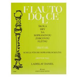 Ladislav Daniel Flauto Dolce - škola hry na sopránovou zobcovou flétnu