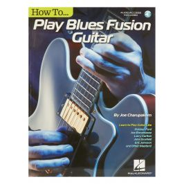 MS Hal Leonard - Joe Charupakorn: How To Play Blues-Fusion Guitar