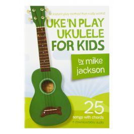 MS Mike Jackson: Uke'n Play Ukulele For Kids