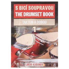 KN S bicí soupravou 1. - Taktem a dobou