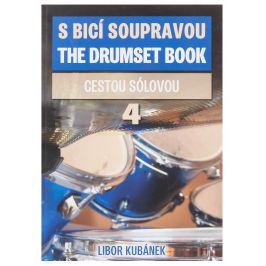 KN S bicí soupravou 4. - Cestou sólovou