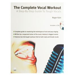 MS The Complete Vocal Workout: A Step-By-Step Guide To Tough Vocals
